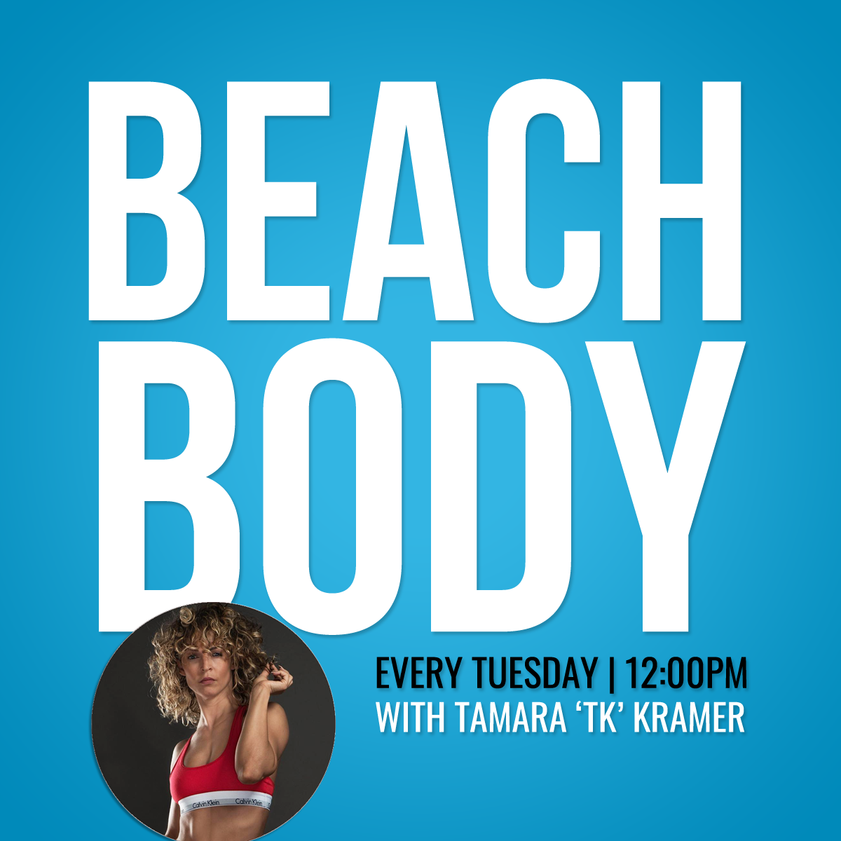Tuesday 18th February: Beach Body